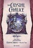 The Crystal Chalice (Dragonlance: the New Adventures)