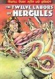 The Twelve Labors of Hercules (Graphic Greek Myths and Legends)