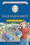 Dale Earnhardt: Young Race Car Driver (Childhood of Famous Americans)