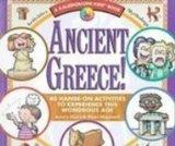 Ancient Greece!: 40 Hands-on Activities to Experience This Wondrous Age (Kaleidoscope Kids)