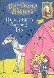 Princess Ellie's Camping Trip (Pony-Crazed Princess)