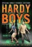 Haunted: Special Ghost Stories Edition (Hardy Boys: Undercover Brothers: Super Mystery)