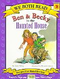 Ben & Becky in the Haunted House (We Both Read)