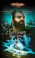 The Survivors: Tracy Hickman Presents the Anvil of Time (Dragonlance)