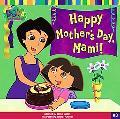 Happy Mother's Day, Mami! (Dora the Explorer)
