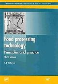 Food Processing Technology: Principles and Practice, Third Edition