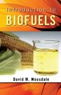 Introduction to Biofuels (Mechanical Engineering Series)