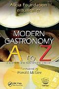 Modern Gastronomy: A to Z