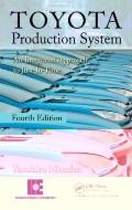 Toyota Production System: An Integrated Approach to Just-In-Time, 4th Edtion