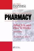 Pharmacy : What It Is and How It Works, Third Edition