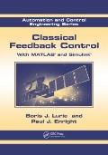 Classical Feedback Control : With Matlab and Simulink