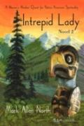 Intrepid Lady : Novel #2