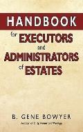Handbook For Administrators And Executors Of Estates