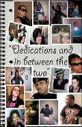 Dedications/In Between the Two