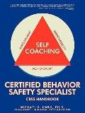 Certified Behavior Safety Specialist: CBSS Handbook