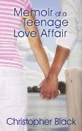 Memoir of a Teenage Love Affair
