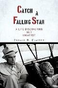Catch a Falling Star: A Life Discovering Our Universe