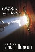 Children of Secrets : A Novel