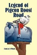Legend of Pigeon Roost Road