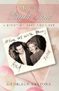 In Its Right Time: A Story of Destined Love