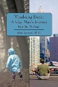 Wandering Heart: A Gay Man's Journey: Book One: The Search