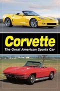 Corvette : The Great American Sports Car