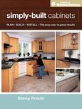Simply Built Cabinets (Popular Woodworking)