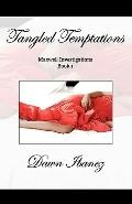 Tangled Temptations : Maxwell Investigations
