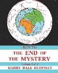 Run To The End Of The Mystery (Volume 1)