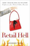 Retail Hell : How I Sold My Soul to the Store