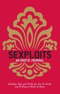 Sexploits : An Erotic Journal