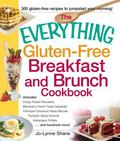 Everything Gluten-Free Breakfast and Brunch Cookbook