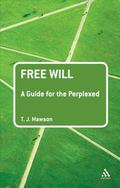 Free Will : A Guide for the Perplexed