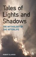 Tales of Lights and Shadows : Mythology of the Afterlife