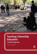 Teaching Citizenship Education : A Radical Approach