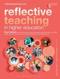 Reflective Teaching in Higher Education : Evidence-Informed Professional Practice