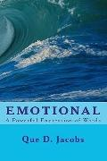 Emotional: A Powerful Expression of Words