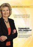 Communicate with Confidence: Increase Your Credibility (Made for Success Collection)