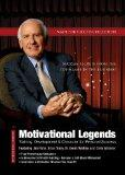Motivational Legends: Training, Development & Character for Personal Success (Made for Succe...
