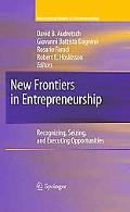 New Frontiers in Entrepreneurship: Recognizing, Seizing, and Executing Opportunities (Intern...