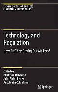 Technology and Regulation: How Are They Driving Our Markets? (Zicklin School of Business Fin...