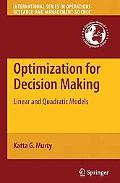 Optimization for Decision Making: Linear and Quadratic Models (International Series in Opera...