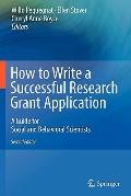 How to Write a Successful Research Grant Application : A Guide for Social and Behavioral Sci...