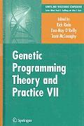 Genetic Programming Theory and Practice VII (Genetic and Evolutionary Computation)
