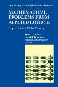 Mathematical Problems from Applied Logic II : Logics for the XXIst Century