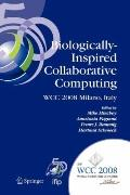 Biologically-Inspired Collaborative Computing : IFIP 20th World Computer Congress, Second IF...