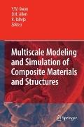 Multiscale Modeling and Simulation of Composite Materials and Structures