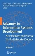 Advances in Information Systems Development: New Methods and Practice for the Networked Society Volume 1