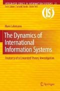 The Dynamics of International Information Systems: Anatomy of a Grounded Theory Investigatio...