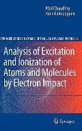 Analysis of Excitation and Ionization of Atoms and Molecules by Electron Impact